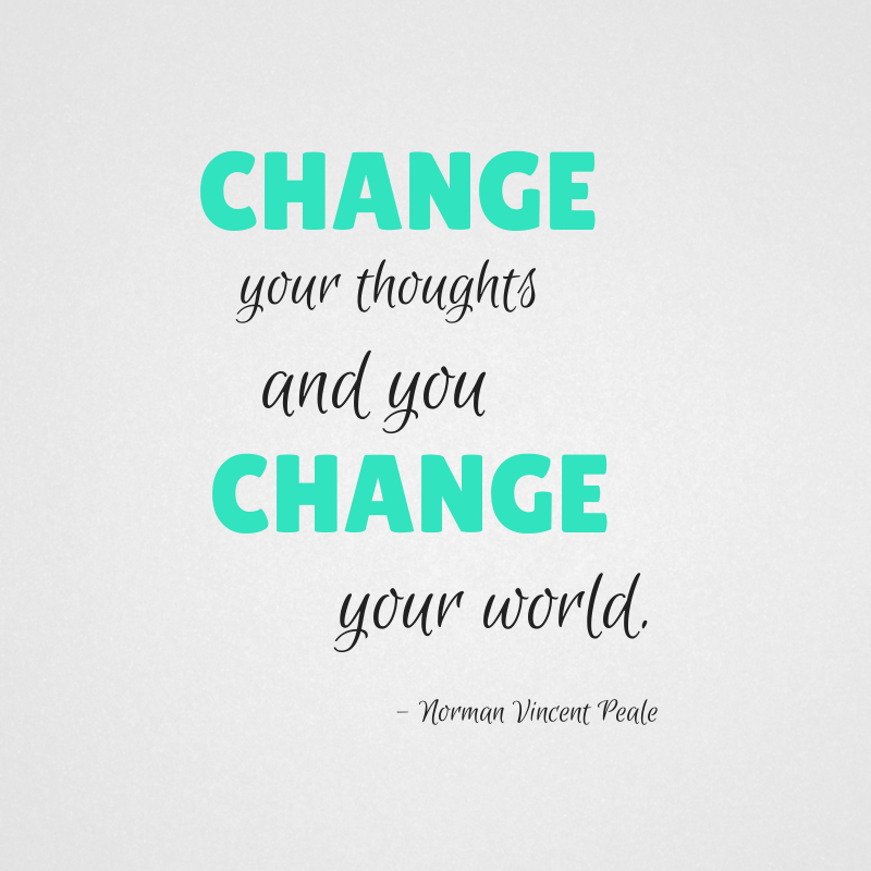 change-your-thoughts-and-you-change-your-world147